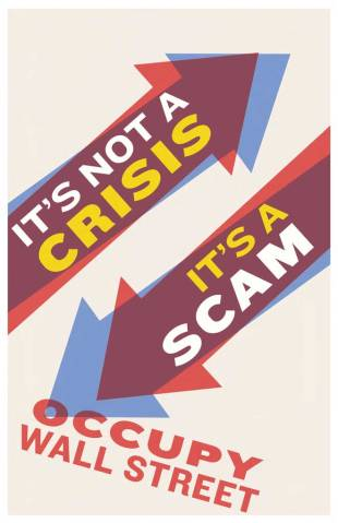 It's a Scam, Occupy Wall Street poster by Josh MacPhee