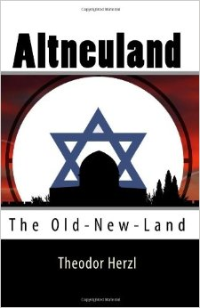 Theodor Herzl (Altneuland) Old-New Land, WLC
