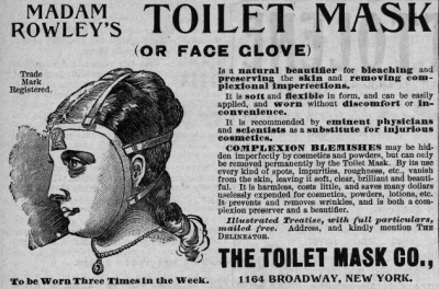 Madame Rowleys toilet mask, advertisement for The Toilet Mask company