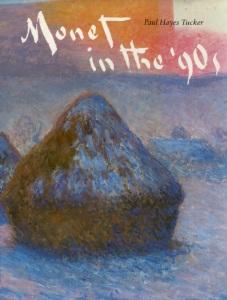 Paul Hayes Tucker, Monet in the '90s