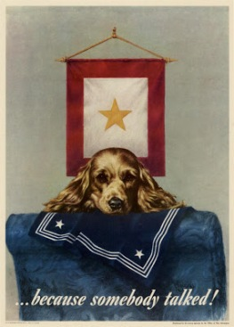 Gold star & dog (Because somebody talked) - World War II poster