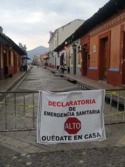 Photo by Clara Timsit, San Cristobal, Mexico, April 2020 - Declaratoria de Emergencia Sanitaria - Quédate en Casa